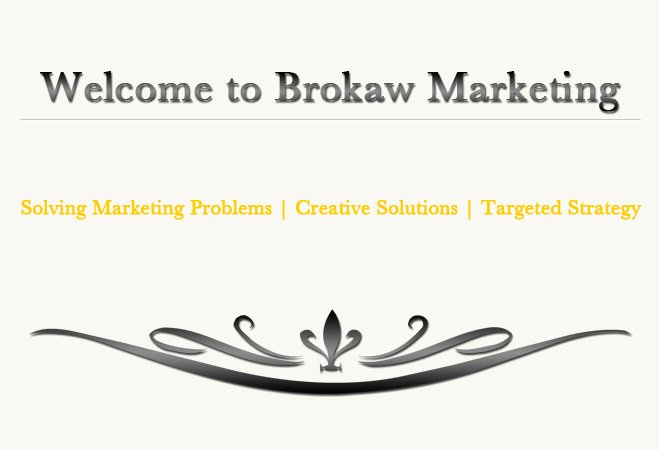 Welcome to Brokaw Marketing